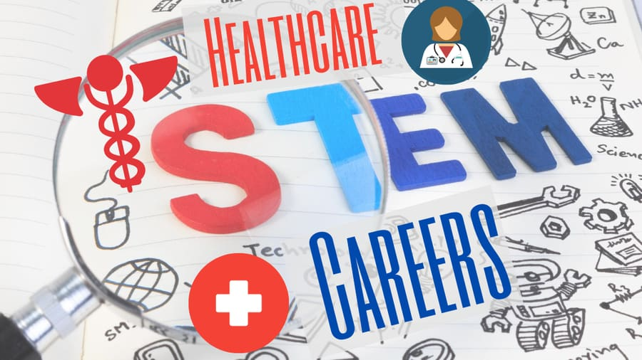 STEM Healtchare Medical Support Careers