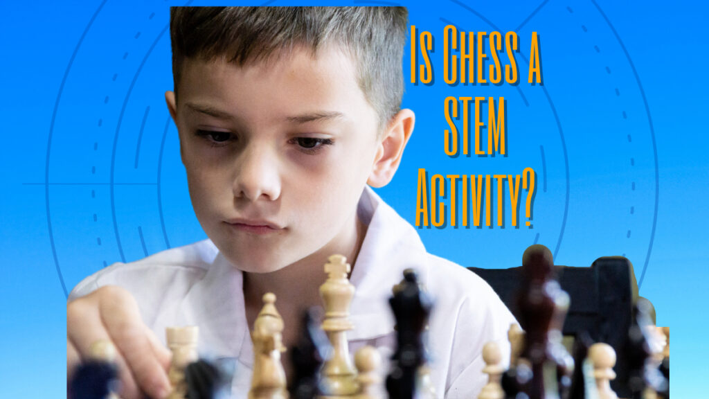 how to make chess a stem activity?